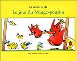 echange, troc Claude Ponti - Le jour du mange-poussin