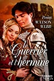 img - for Le guerrier et l'hermine (HQN) (French Edition) book / textbook / text book