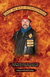 Out In Bad Standings: Inside The Bandidos Motorcycle Club (PART TWO) - The Making Of A Worldwide Dynasty