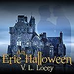 An Erie Halloween | V.L. Locey