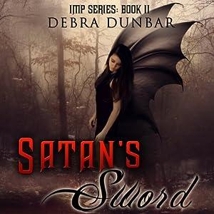 Satan's Sword | [Debra Dunbar]
