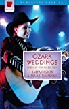 img - for Ozark Weddings: The Hills Are Alive with the Ring of Romance (Three-in-One Collection) (Romancing America) book / textbook / text book