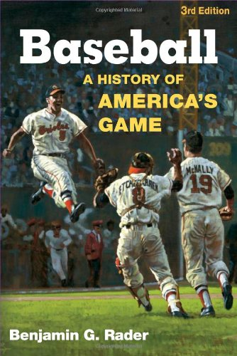 Baseball: A History of America's Game (Illinois History...