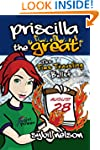 Priscilla the Great: The Time Traveli...