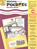 img - for History Pockets: Moving West, Grades 4-6+ book / textbook / text book