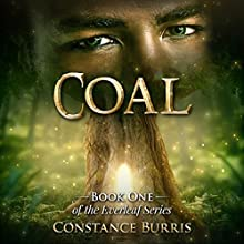 Coal: The Everleaf Series, Book 1 Audiobook by Constance Burris Narrated by Tia Rider Sorensen