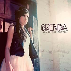 BRENDA ( - Brenda ( - Novos Horizontes - Amazon.com Music