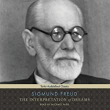The Interpretation of Dreams (       UNABRIDGED) by Sigmund Freud Narrated by Michael Page