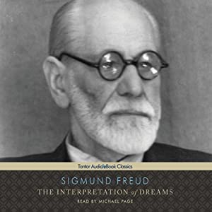 The Interpretation of Dreams | [Sigmund Freud]