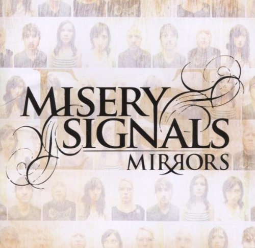 Misery Signals - Mirrors (2006) [FLAC] Download