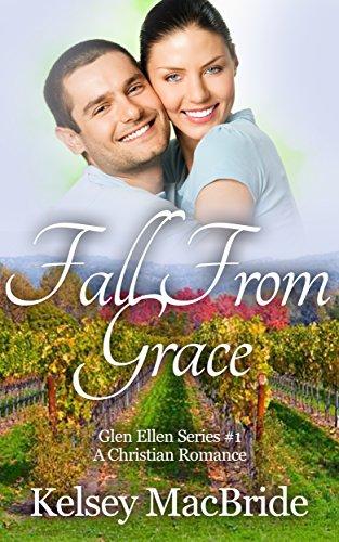 Fall From Grace: A Christian Romance Novel (Glen Ellen Series Book 1)