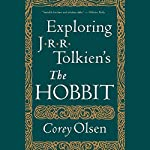 Exploring J.R.R. Tolkien's 'The Hobbit' | Corey Olsen