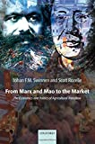 img - for From Marx and Mao to the Market: The Economics and Politics of Agricultural Transition by Johan Swinnen (2006-03-30) book / textbook / text book