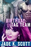 img - for Birthday Tag Team (MFMM Group) book / textbook / text book