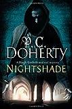 Nightshade: A Hugh Corbett Medieval Mystery (Hugh Corbett Medieval Mysteries) (0312678185) by Doherty, P. C.
