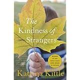 The Kindness of Strangers ~ Katrina Kittle