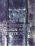 img - for Metal Architecture: Design and Construction book / textbook / text book
