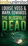The Blissfully Dead (A Detective Lenn...