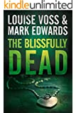 The Blissfully Dead (A Detective Lennon Thriller Book 2) (English Edition)