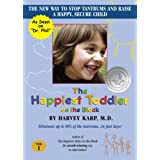 The Happiest Toddler on the Blockby Harvey Karp M.D.