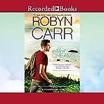 Wildest Dreams | Robyn Carr