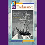 Endurance: Shipwreck and Survival on a Sea of Ice | Matt White