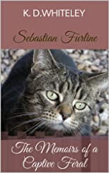 Sebastian Furline: The Memoirs of a Captive Feral