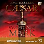 Cæsar - Sværdenes mark [Caesar - Swords Field] | Conn Iggulden,Mich Vraa (translator)