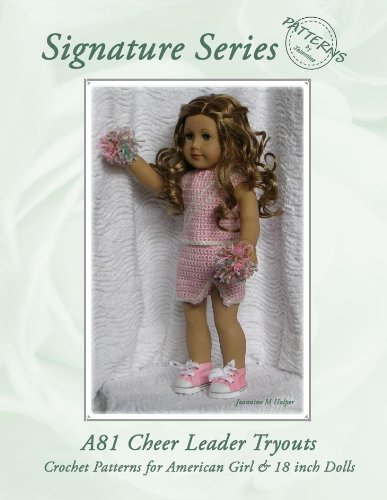 American Girl Cheerleader Tryout Crochet Pattern (Patterns by Jeannine)