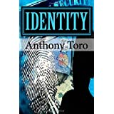 Identity ~ Anthony Toro