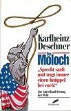 Der Moloch - Zur Amerikanisierung der Welt - Karlheinz Deschner