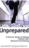 Late, Lost, and Unprepared