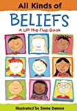 img - for All Kinds of Beliefs (All Kinds Of...(Insight Editions)) book / textbook / text book