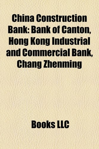 china-construction-bank-bank-of-canton-hong-kong-industrial-and-commercial-bank-chang-zhenming