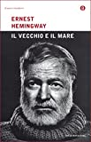 Il vecchio e il mare (Oscar classici moderni Vol. 21) (Italian Edition)