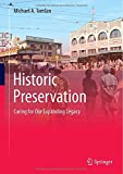 Historic Preservation: Caring for Our Expanding Legacy