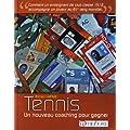 Tennis-un nouveau coaching pour gagner