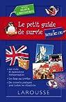 Le petit guide de survie au Royaume Uni, spécial séjour linguistique