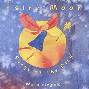 Fairy Moon - Songs of the Ring