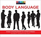 img - for Knack Body Language: Techniques On Interpreting Nonverbal Cues In The World And Workplace (Knack: Make It Easy) book / textbook / text book