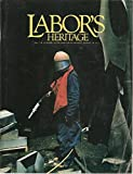 img - for Labor's Heritage, Vol. 2, No. 1, January 1990, includes