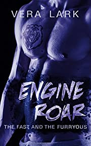 Engine Roar (The Fast and the Furryous) (Volume 1) (The Fast and the Furryous series)