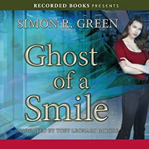 Ghost of A Smile: A Ghost Finders Novel | [Simon R. Green]