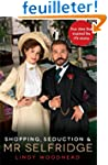 Shopping, Seduction and Mr Selfridge