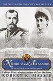 Nicholas & Alexandra (Turtleback School & Library Binding Edition) (0613371623) by Massie, Robert K.