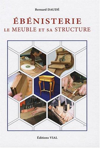 Eb nisterie le meuble et sa structure librairie des for Les artisans du meuble