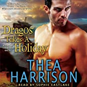 Dragos Takes a Holiday: A Novella of the Elder Races | Thea Harrison