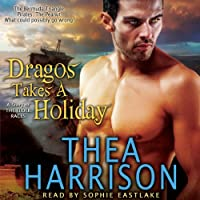 Dragos Takes a Holiday: A Novella of the Elder Races (       UNABRIDGED) by Thea Harrison Narrated by Sophie Eastlake