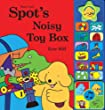 Spot's Noisy Toy Box