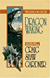 The Dragon Circle: Dragon Waking (044100248X) by Gardner, Craig Shaw